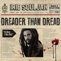Irie Souljah – Dreader than dread