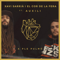 Xavi Sarrià ft Auxili – A Ple Pulmó