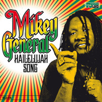 Mikey General – Hailelujah Song