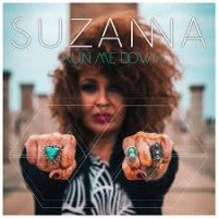 Suzanna – Run Me Down