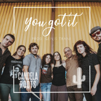 Candela Roots – You Got It